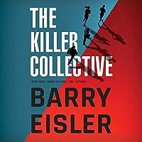 The Killer Collective (John Rain #10; Livia Lone #3; Ben Treven #4)