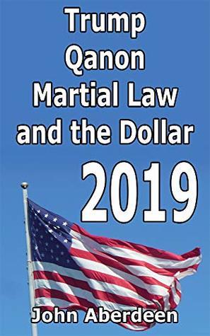 Trump, Qanon, Martial Law, and the Dollar