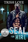 SEAL for Hire (Silver SEALs)