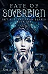 Fate of Sovereign (Sky Serpent Clan #1)