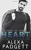 Deep in the Heart (An Austin After Dark Book)