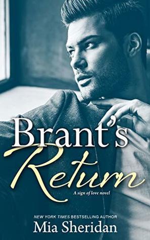 Brant's Return by Mia Sheridan