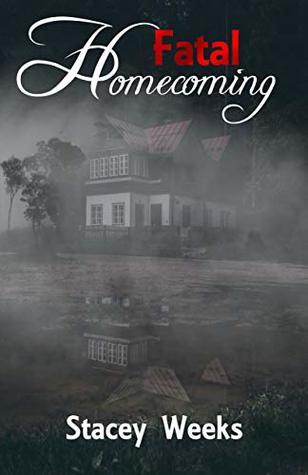 Fatal Homecoming