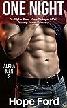 One Night: An Alpha Older Man, Younger BBW, Steamy Sweet Romance (Alpha Men Book 2)
