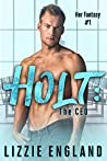 Holt: The CEO (Her Fantasy Book 1)