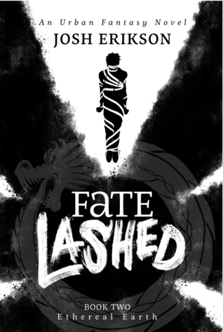Fate Lashed (Ethereal Earth #2)