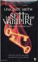 L'anima Gemella. La Setta Dei Vampiri