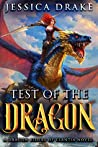 Test of the Dragon (Dragon Riders of Elantia, #5)
