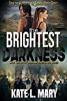 The Brightest Darkness (Oklahoma Wastelands, #2)
