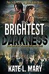 The Brightest Dar...