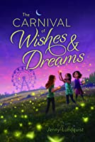 The Carnival of Wishes and Dreams