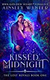 Kissed at Midnight (The Lost Royals Book 1)