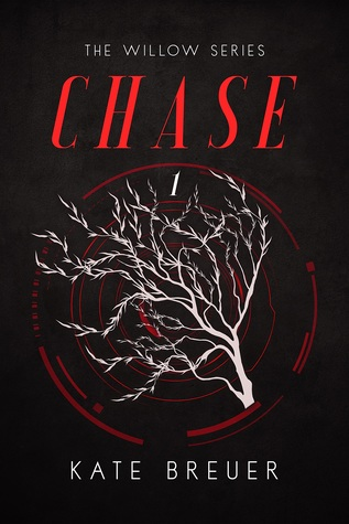 Chase (Willow, #1)