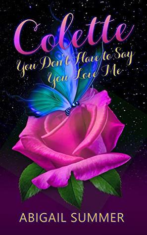 Colette: You Don't Have to Say You Love Me (Romantic Transgender Fiction)