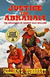 Justice For Abraham: A Western Adventure