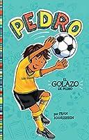 El golazo de Pedro (Pedro en español)