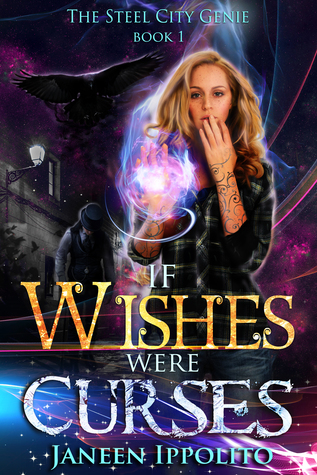 If Wishes Were Curses by Janeen Ippolito