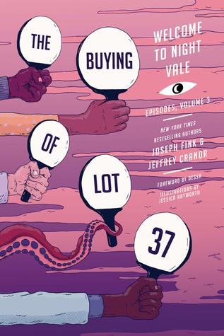 The Buying of Lot 37 (Welcome to Night Vale Episodes, #3)
