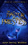 The Pastor and the Priestess (Tales of Corwin Book 1)