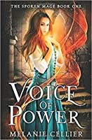 Voice of Power (The Spoken Mage, #1)