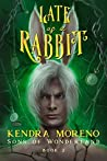 Late as a Rabbit (Sons of Wonderland #2)