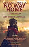 Chronicle Worlds: No Way Home (Future Chronicles Book 18)