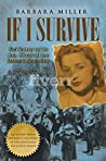 If I Survive: Nazi Germany and the Jews: 100-Year Old Lena Goldstein's Miracle Story (Jewish Holocaust World War 11 Biography) (Faces of Eve Book 1)