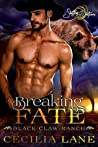 Breaking Fate (Black Claw Ranch, #3)
