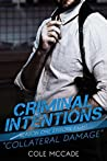 Collateral Damage (Criminal Intentions: Season One, #8)