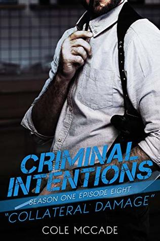 Book cover for Criminal Intentions book 8