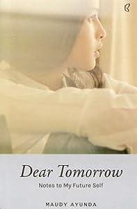 #Dear Tomorrow: Notes to My Future Self