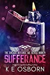 Sufferance (The Chicago Defiance MC Series Book 4) by K.E. Osborn