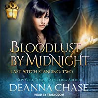 Bloodlust By Midnight (Last Witch Standing Book 2)