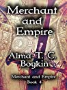 Merchant and Empire (Merchant and Empire #4)