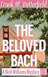 The Beloved Bach (A Nick Williams Mystery, #28)