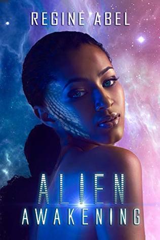 Alien Awakening by Regine Abel