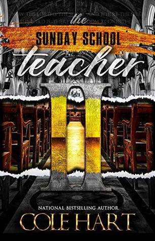The Sunday School Teacher 1 & 2: Combined by Cole Hart