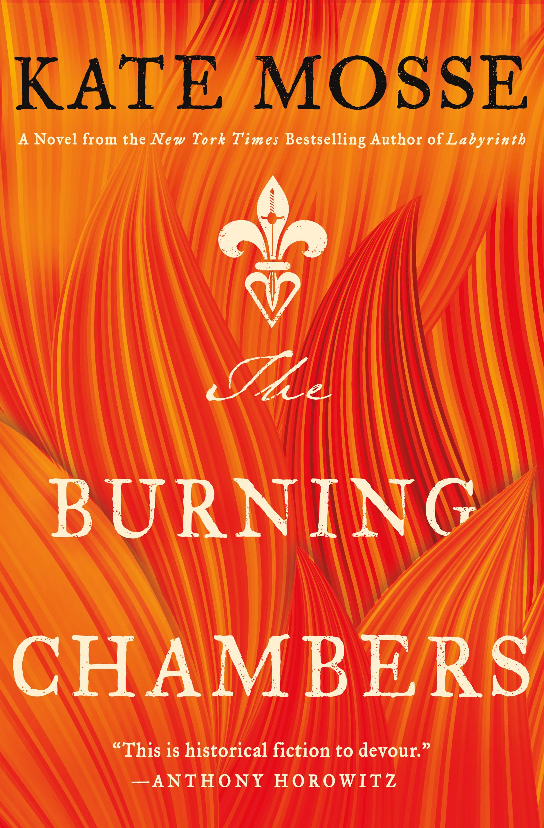 The Burning Chambers: A Novel