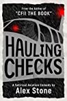 Hauling Checks: A Satirical Aviation Comedy