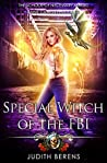 Special Witch of the FBI (School of Necessary Magic: Raine Campbell #3)