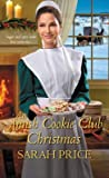 An Amish Cookie Club Christmas by Sarah Price
