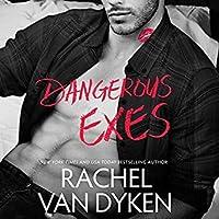 Dangerous Exes (Liars, Inc., #2)