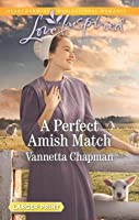 A Perfect Amish Match (Indiana Amish Brides #3)