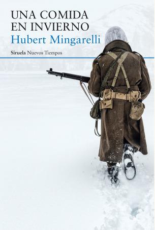 Una comida en invierno by Hubert Mingarelli
