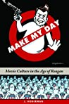 Make My Day by J. Hoberman