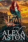 The Pawn (The King's Cousins #1)