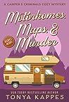 Motorhomes, Maps, & Murder (A Camper & Criminals Cozy #5)