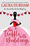 The Truffle with Weddings (Annabelle Archer #10)