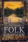An Uncommon Folk ...