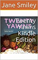 Twenty Yawns Kindle Edition: A Huffington Post Best Children's Book of the Year
